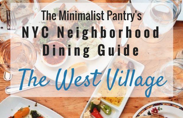 The Minimalist Pantry'sNYC Neighborhood Dining Guide